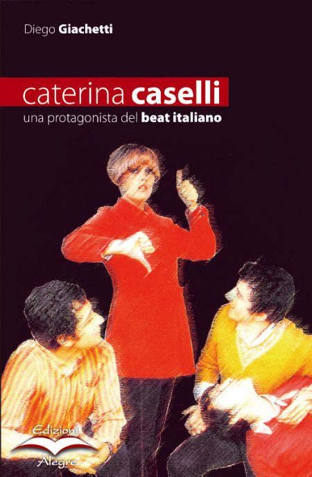 Diego Giachetti, Caterina Caselli