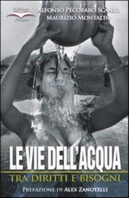 Maurizio Montalto, Le vie dell'acqua