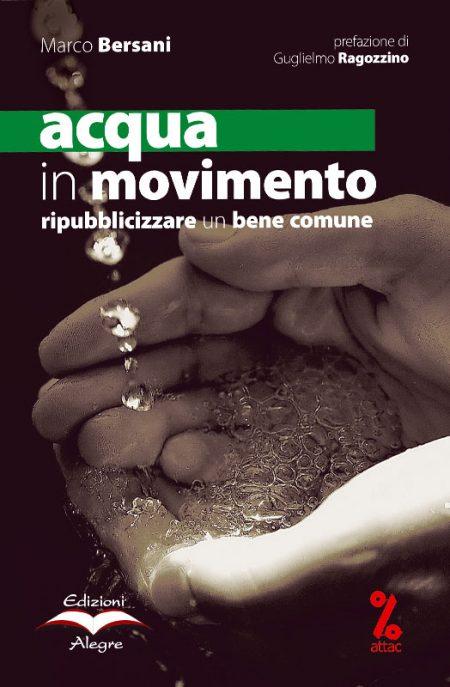 Marco Bersani, Acqua in movimento