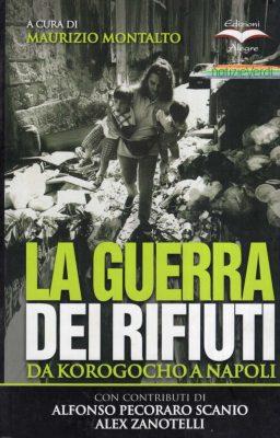 Maurizio Montalto, La guerra dei rifiuti