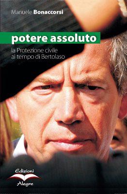 Manuele Bonaccorsi, Potere assoluto