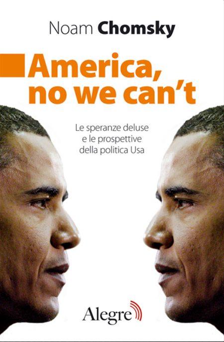 Noam Chomsky, America, no we can't