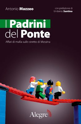 Antonio Mazzeo, I Padrini del Ponte