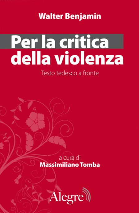 Walter Benjamin, Per la critica della violenza