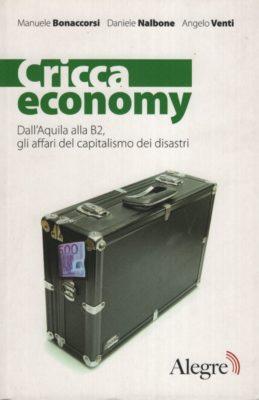 Nalbone, Bonaccorsi, Cricca economy