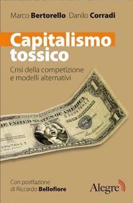 Bertorello, Corradi, Capitalismo tossico