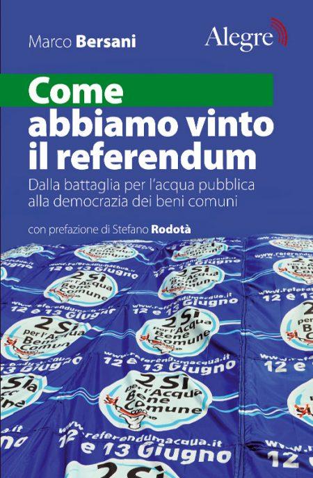 Marco Bersani, Come abbiamo vinto il referendum