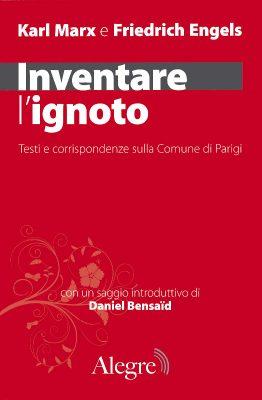 Marx, Engels, Inventare l'ignoto