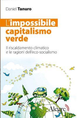 Daniel Tanuro, L'impossibile capitalismo verde