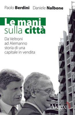 Berdini, Nalbone, Le mani sulla città