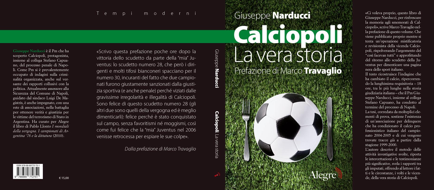 Pino Narducci, Calciopoli, stesa