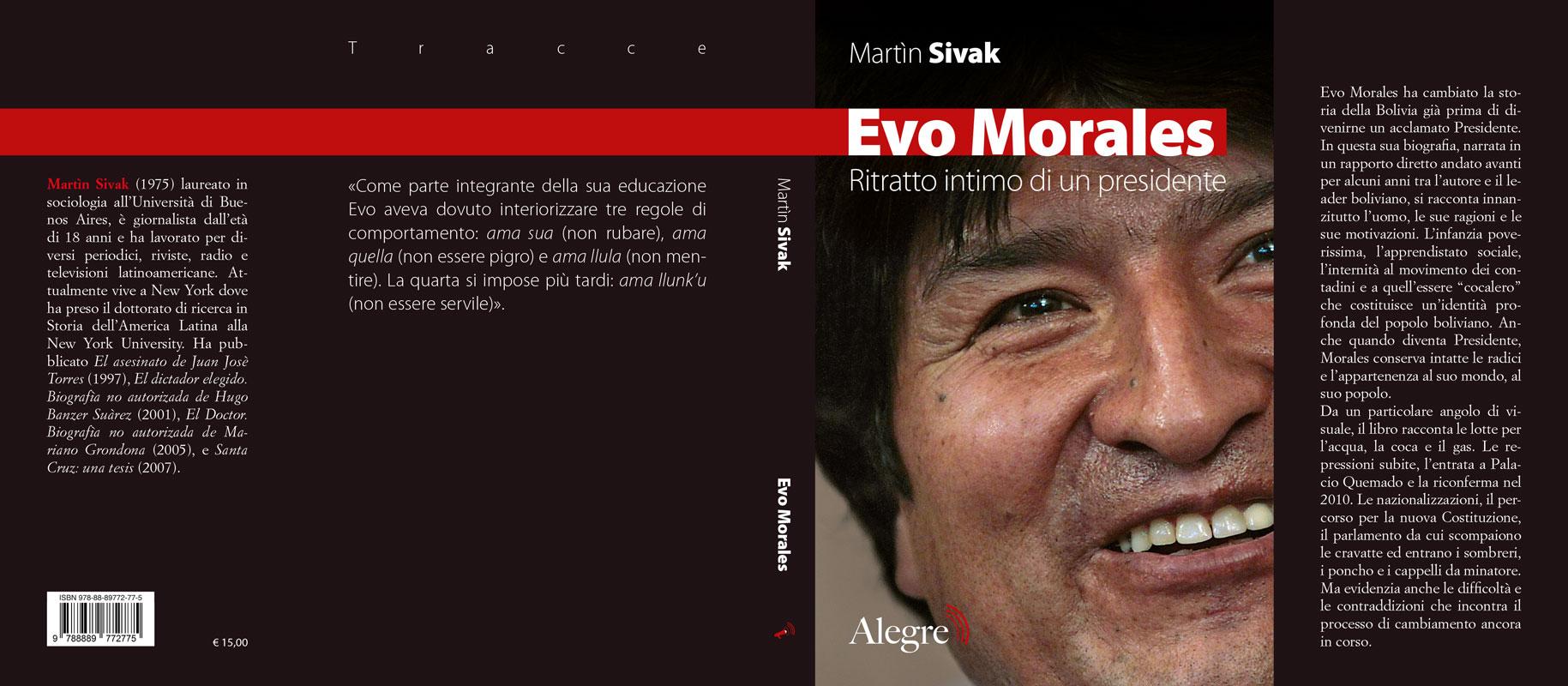 Martin Sivak, Evo Morales, stesa