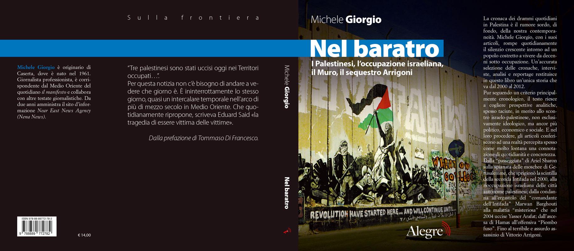Michele Giorgio, Nel baratro, stesa