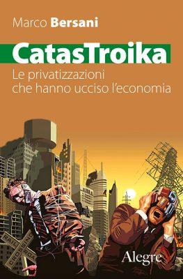 Marco Bersani, CatasTroika