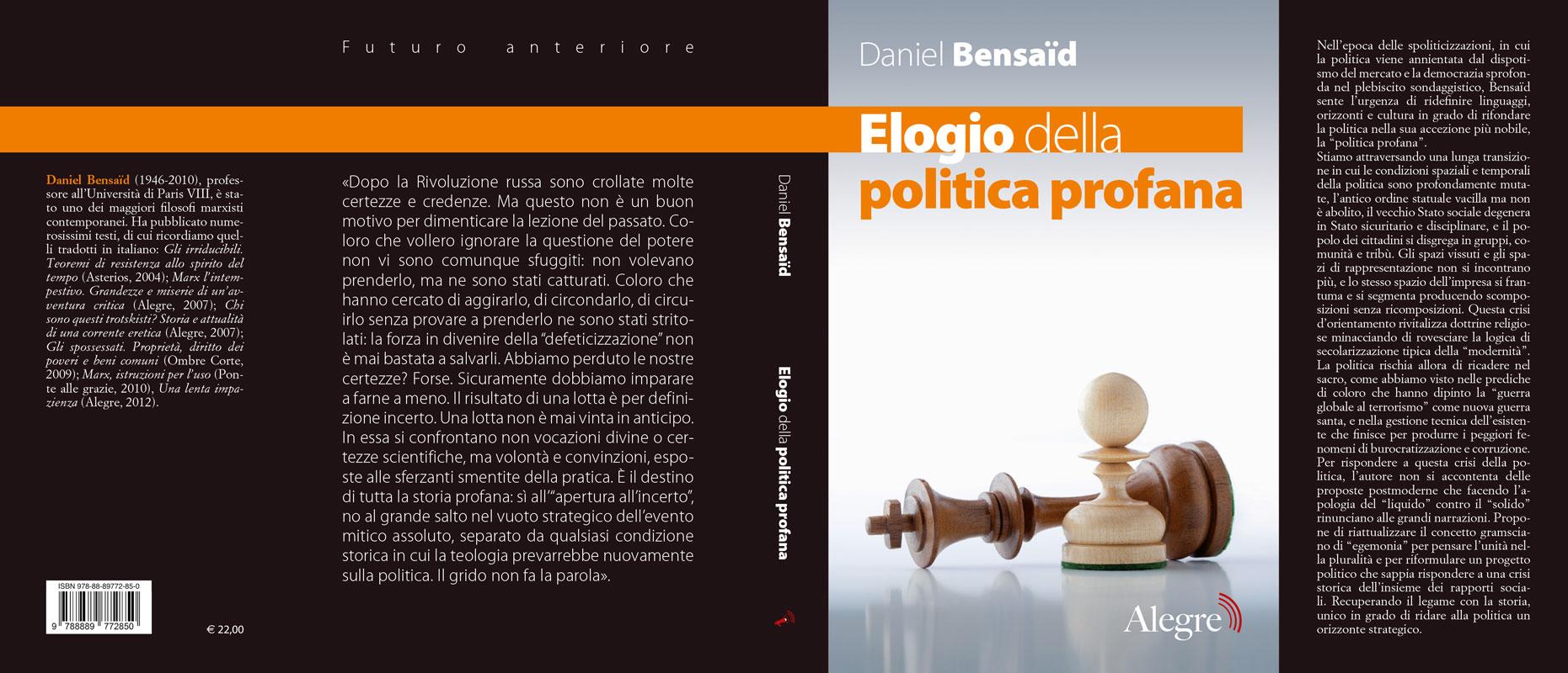 Daniel Bensaid, Elogio della politica profana, stesa