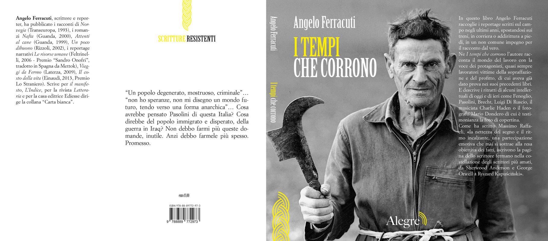 Angelo Ferracuti, I tempi che corrono, stesa