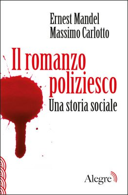 Ernest Mandel, Il romanzo poliziesco