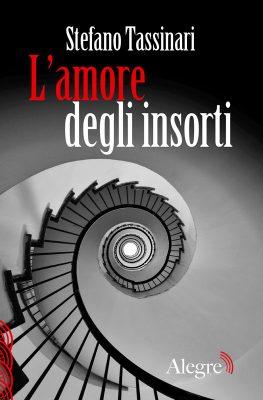 Stefano Tassinari, L'amore degli insorti