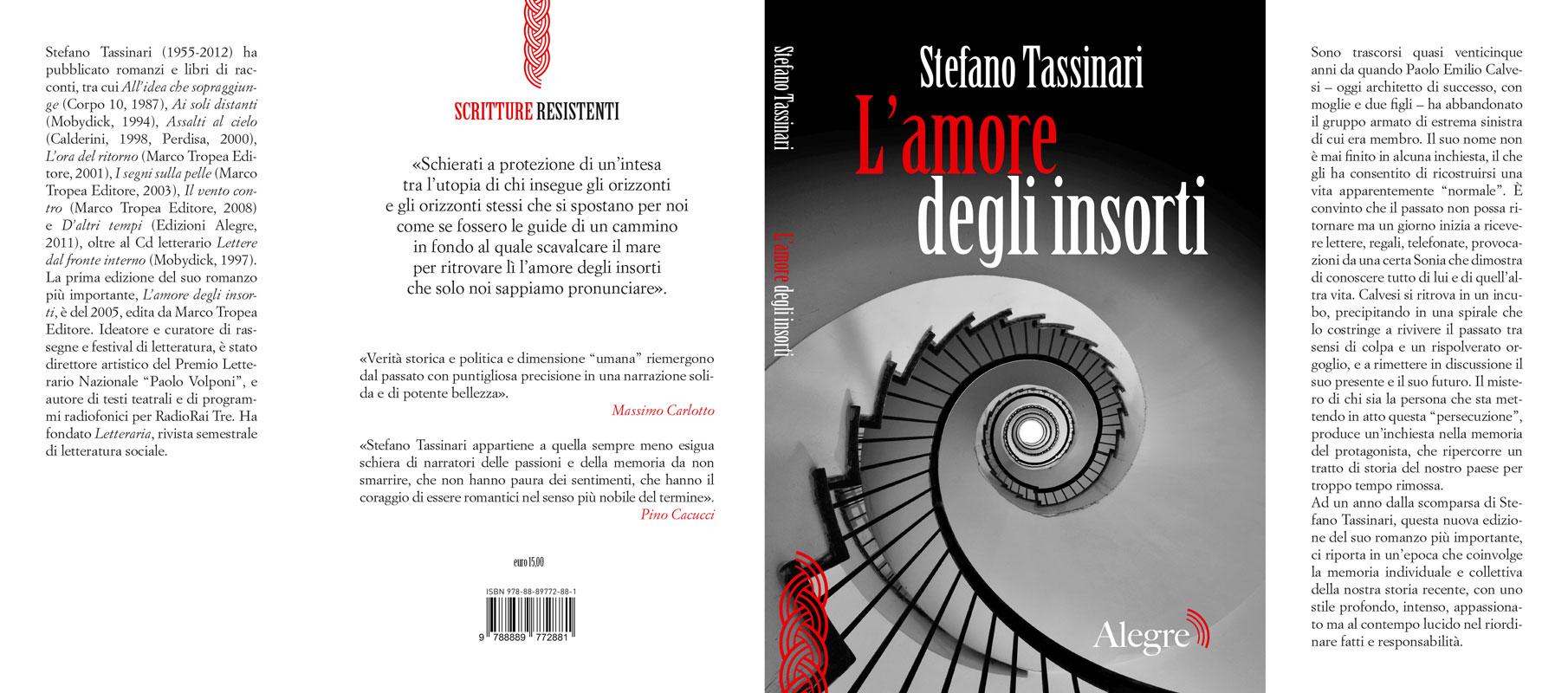 Stefano Tassinari, L'amore degli insorti, stesa