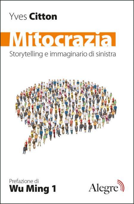 Yves Citton, Mitocrazia