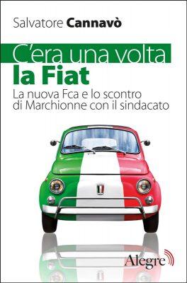 Salvatore Cannavò, C'era una volta la Fiat