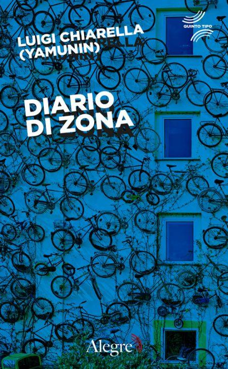 Luigi chiarella (Yamunin), Diario di zona
