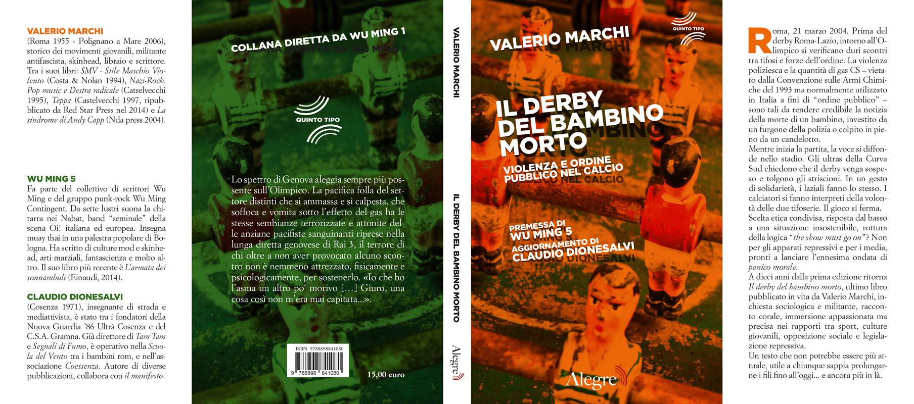 Valerio Marchi, Il derby del bambino morto, stesa