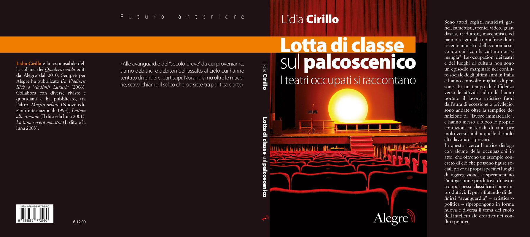 Lidia Cirillo, Lotta di classe sul palcoscenico, stesa