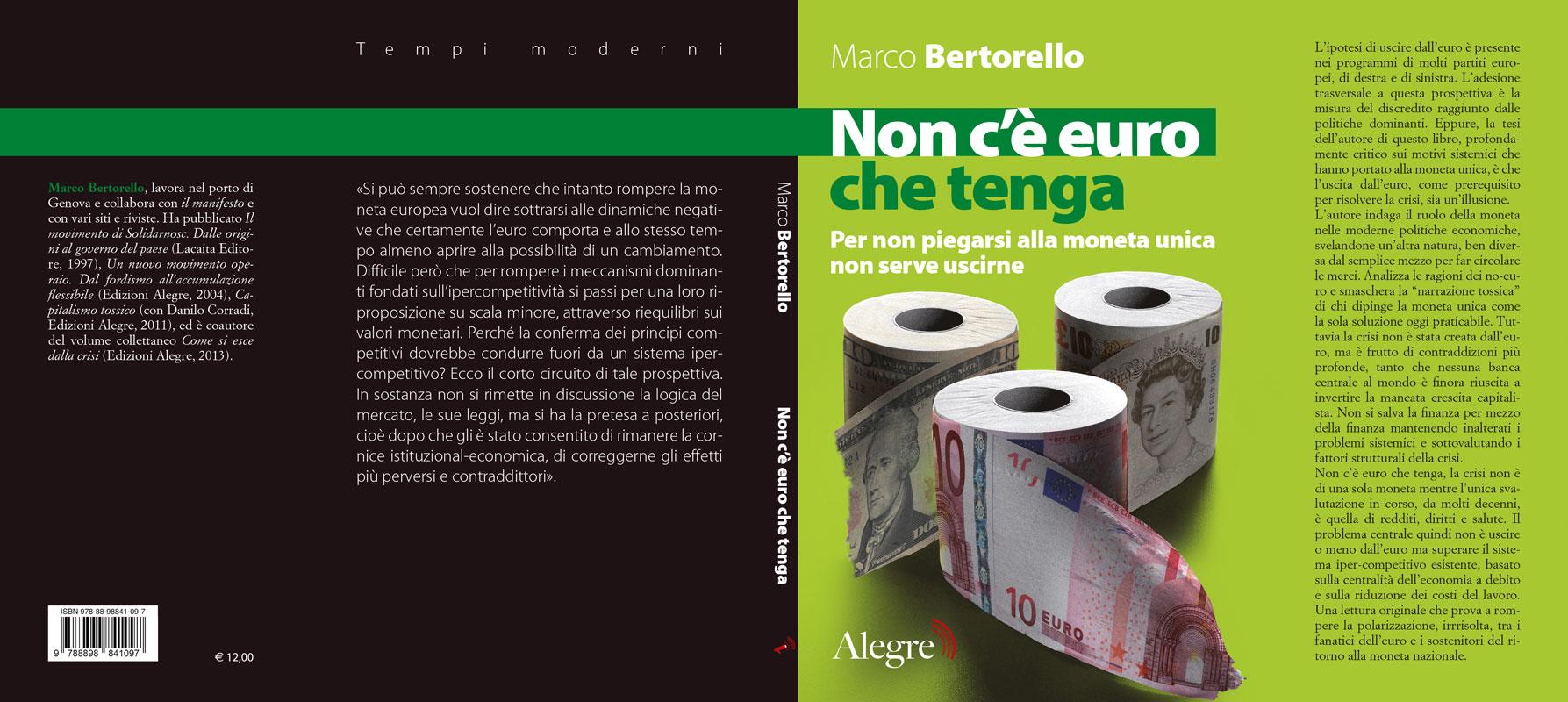 Marco Bertorello, Non c'è euro che tenga, stesa