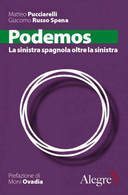 Giacomo Russo Spena, Matteo Pucciarelli, Podemos