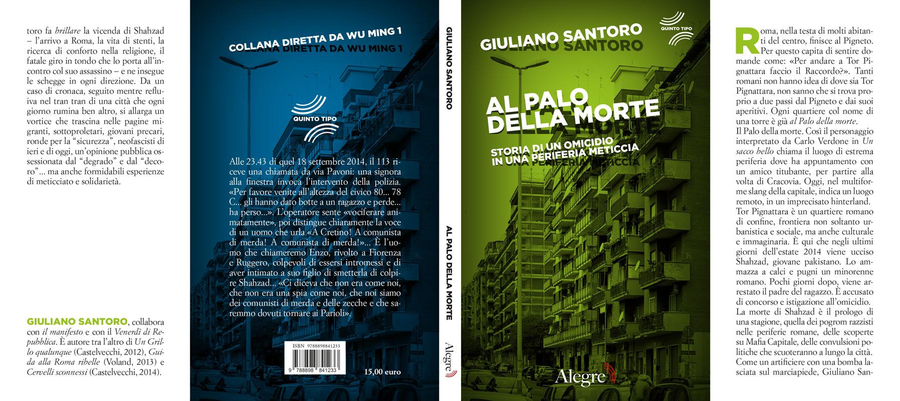 Giuliano Santoro, Al palo della morte, stesa