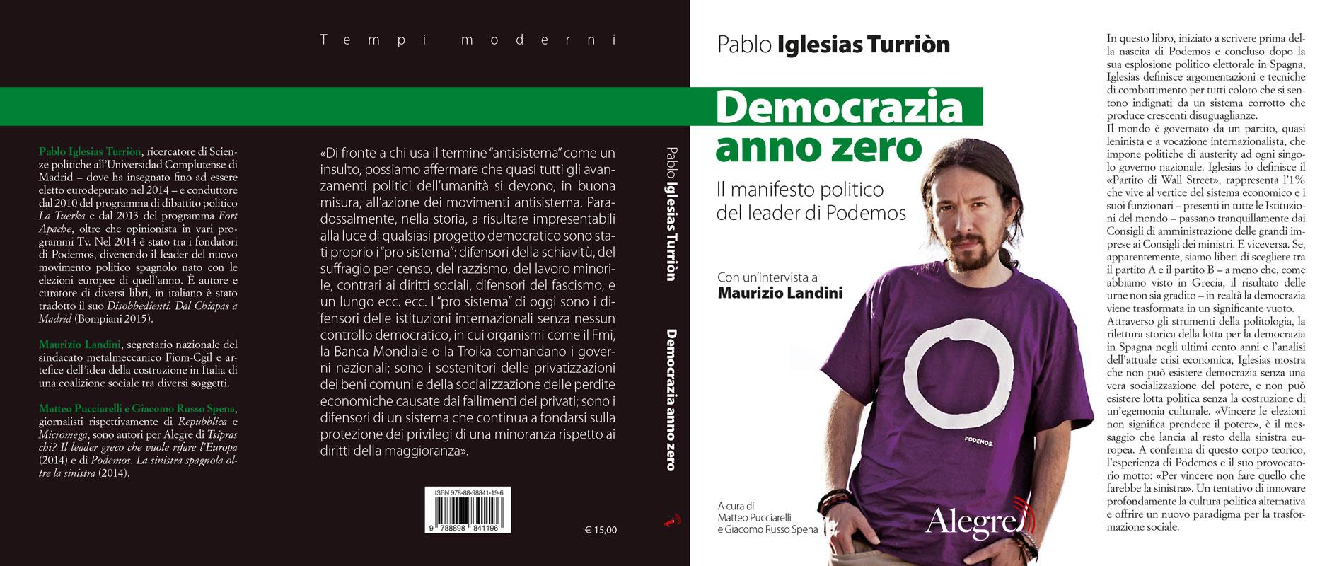 Pablo Iglesias Turriòn, Democrazia anno zero, stesa