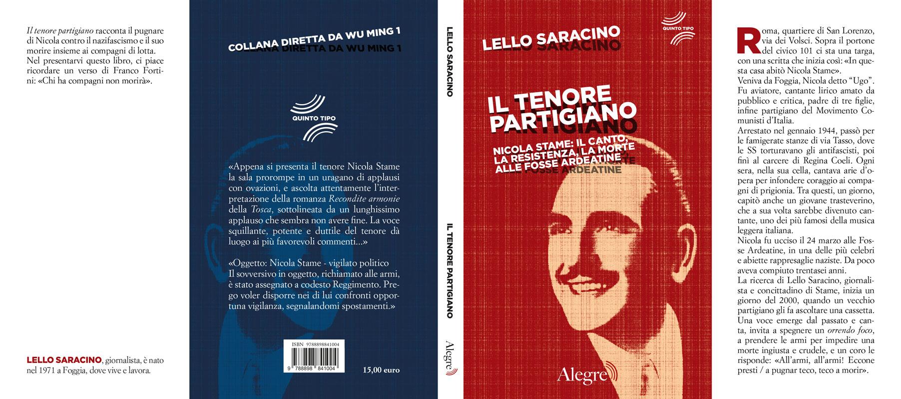 Lello Saracino, Il tenore partigiano, stesa