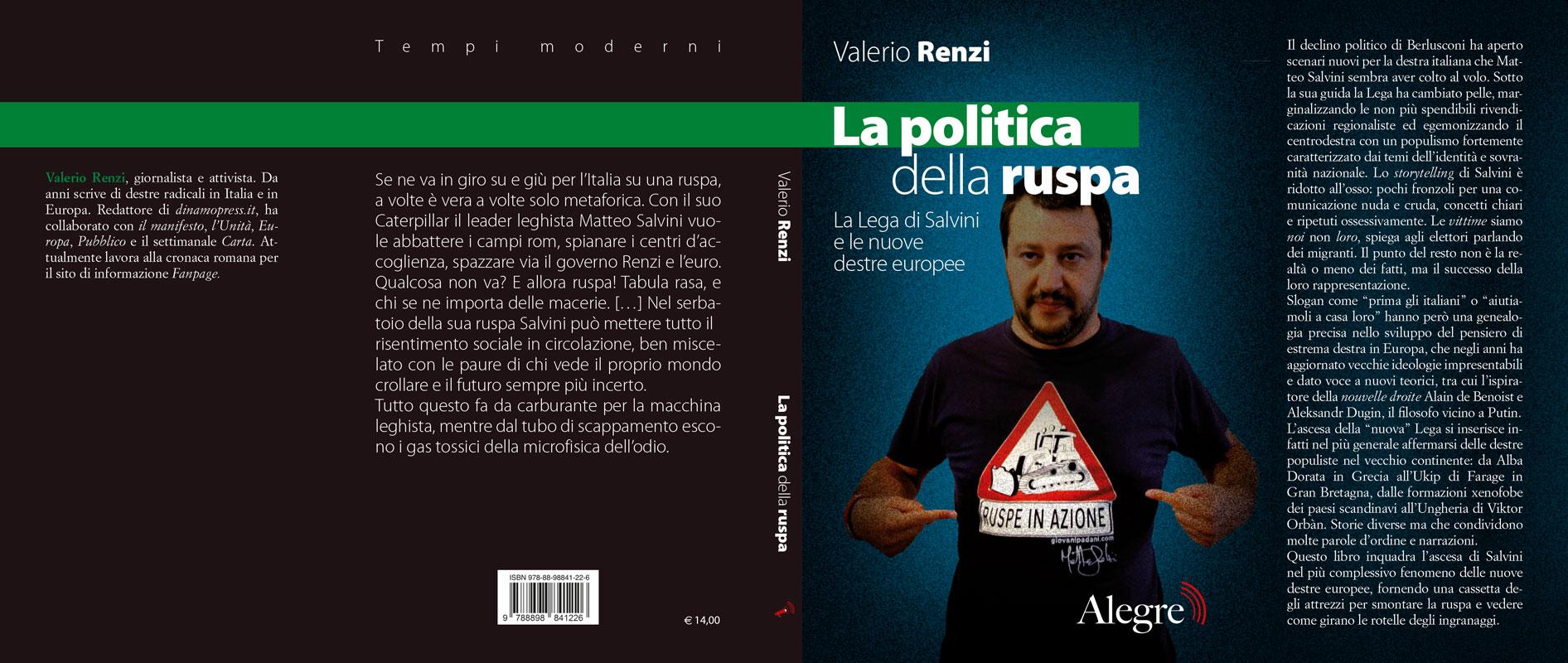 Valerio Renzi, La politica della ruspa, stesa
