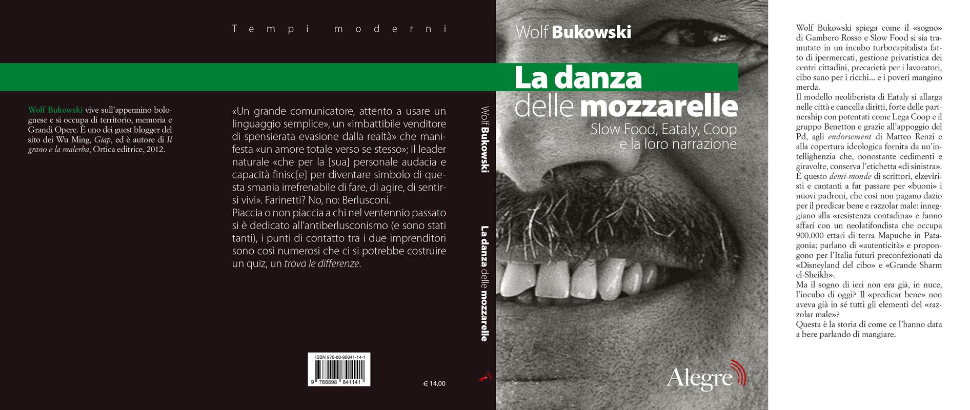 Wolf Bukowski, La danza delle mozzarelle, stesa