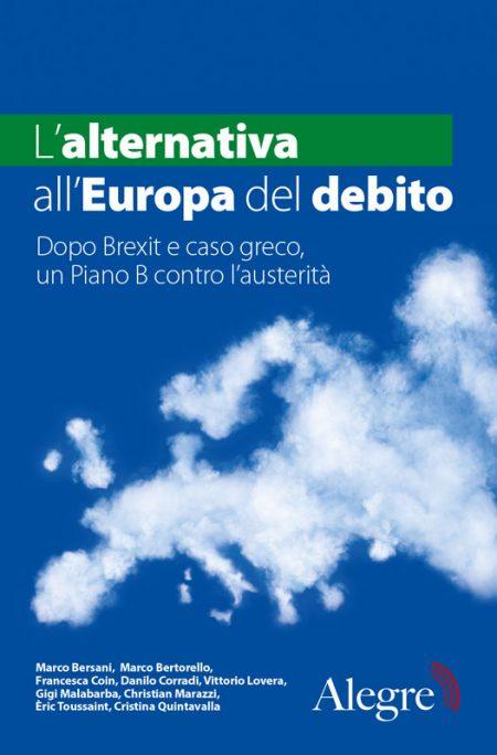 Aa. Vv., L'alternativa all'Europa del debito