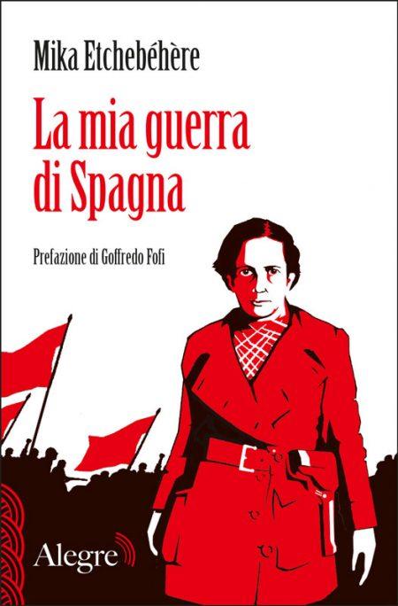 Mika Etchebéhère, La mia guerra di Spagna