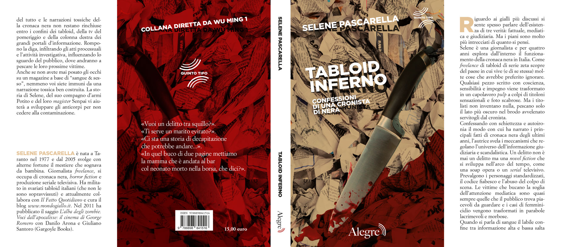 Selene Pascarella, Tabloid inferno, stesa