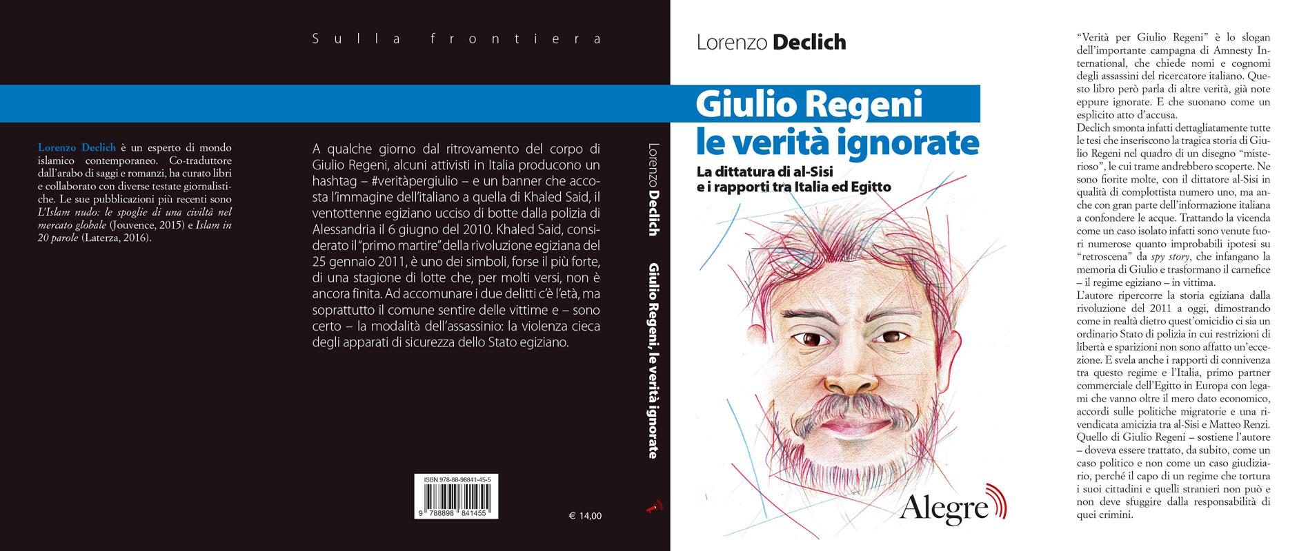 Lorenzo Declich, Giulio Regeni, le verità ignorate, stesa