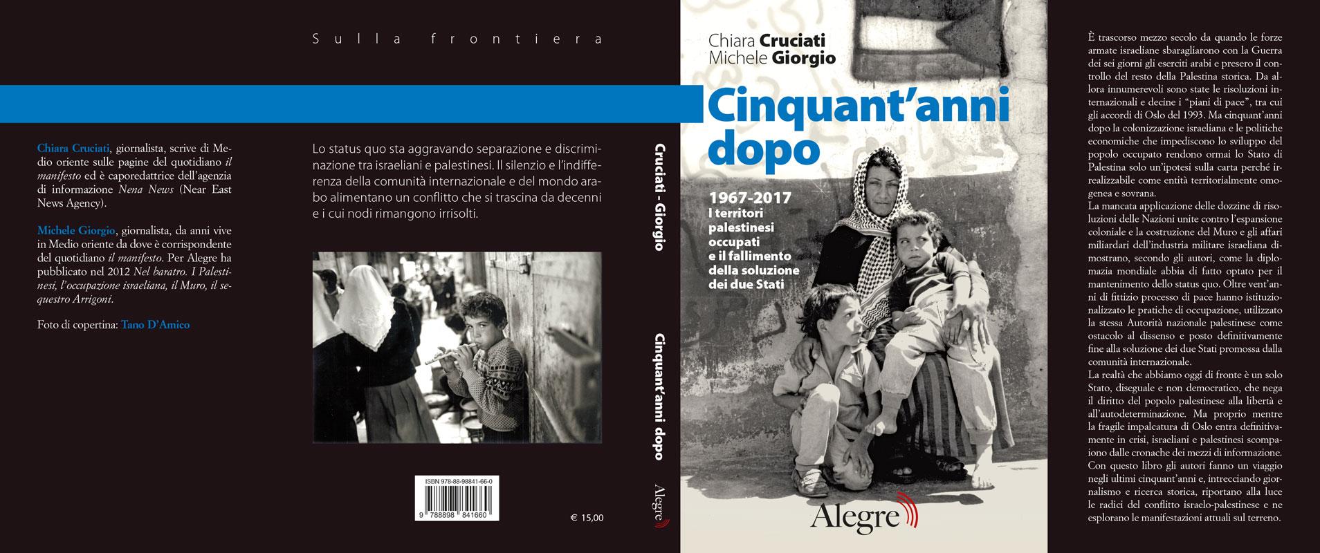 Michele Giorgio, Chiara Cruciati, Cinquant'anni dopo, stesa