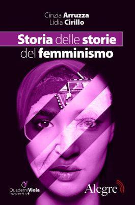 Cinzia Arruzza, Lidia Cirillo, Storia delle storie del femminismo