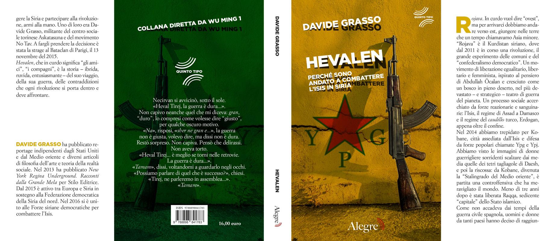 Davide Grasso, Hevalen, stesa