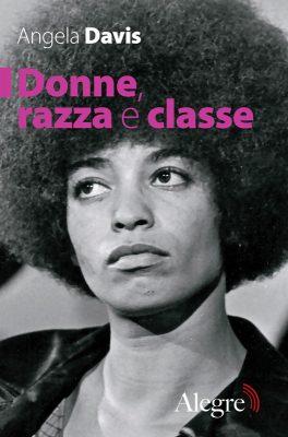 Angela Davis, Donne, razza e classe