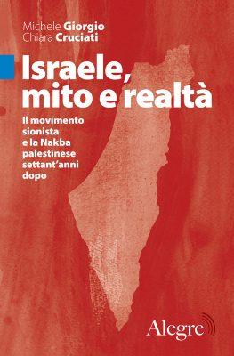 Chiara Cruciati, Michele Giorgio, Israele, mito e realtà