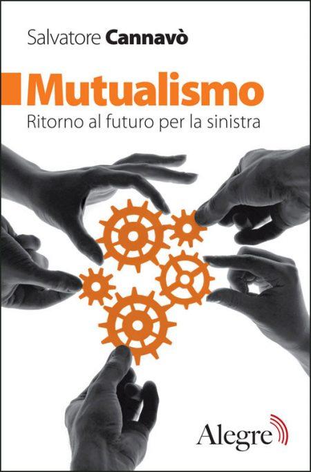 Salvatore Cannavò, Mutualismo