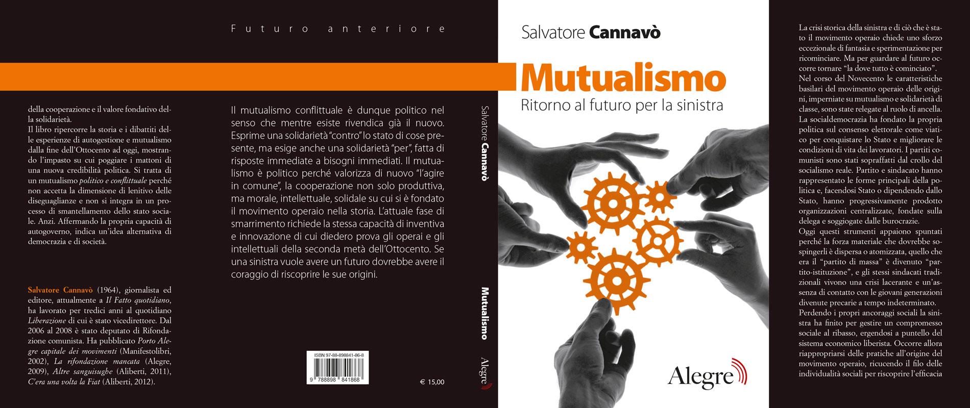 Salvatore Cannavò, Mutualismo, stesa