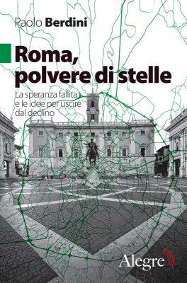 Paolo Berdini, Roma, polvere di stelle
