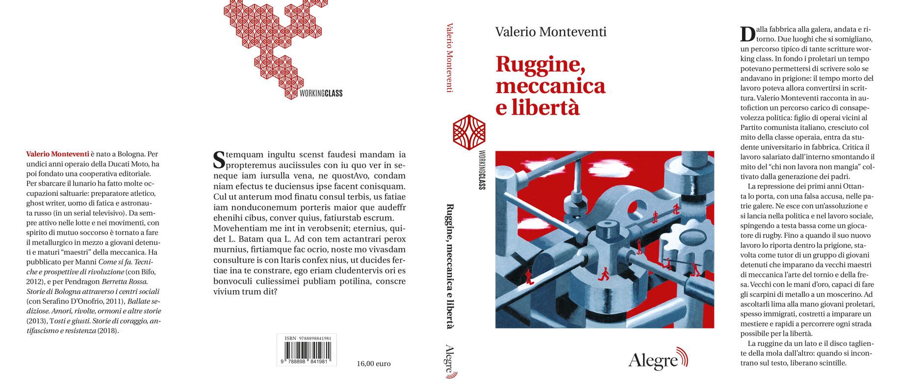 Valerio Monteventi, Ruggine, meccanica e libertà, stesa