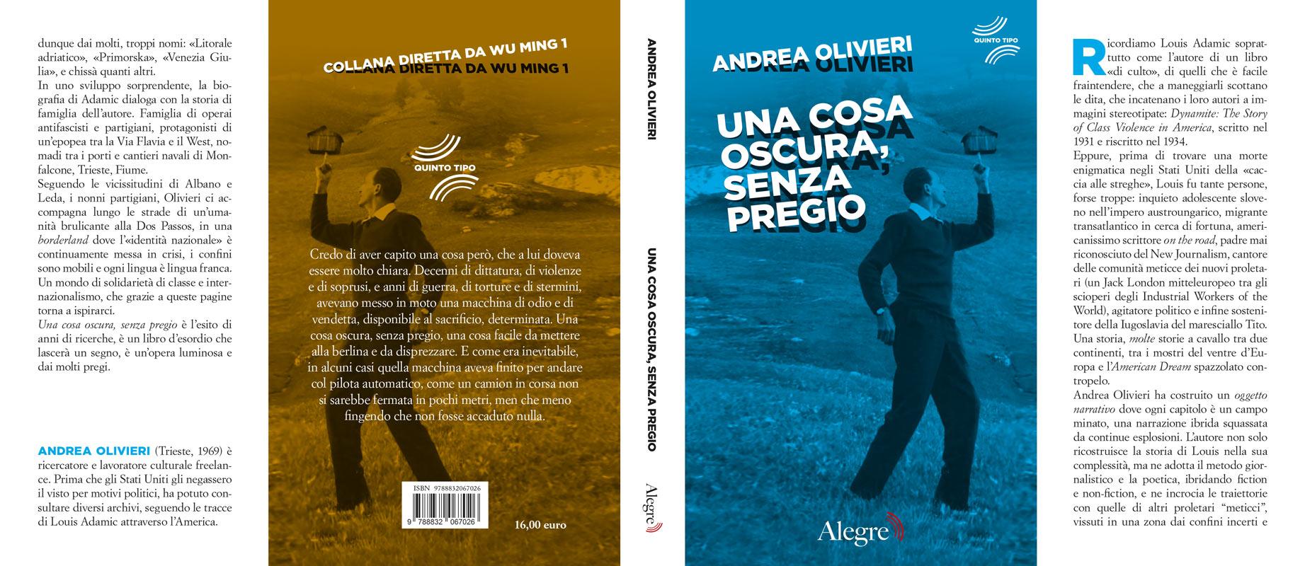Andrea Olivieri, Una cosa oscura, senza pregio, stesa