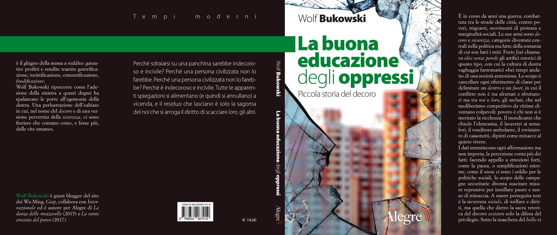 Wolf Bukowski, La buona educazione degli oppressi, stesa